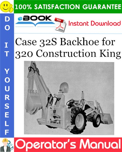 Thumbnail ☆☆ Best ☆☆ Case 32S Backhoe for 320 Construction King Operators Manual