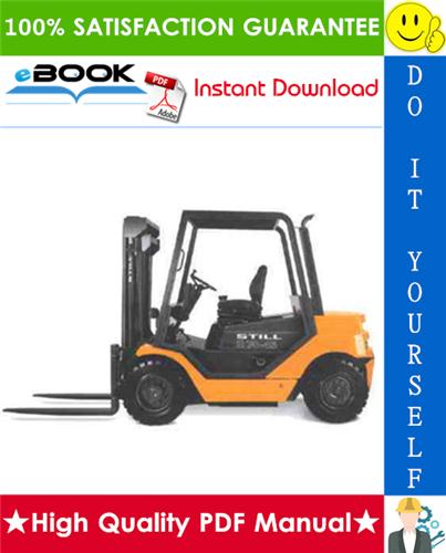 Thumbnail ☆☆ Best ☆☆ Still R70-20, R70-25, R70-30, R70-35, R70-40, R70-45 LPG/Diesel Fork Truck Service Repair Manual