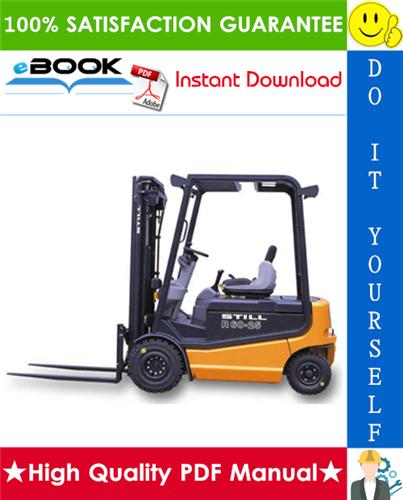 Thumbnail ☆☆ Best ☆☆ Still R60-20, R60-22, R60-25, R60-30, R60-35, R60-40, R60-45, R60-50 Electric Fork Truck Service Repair Manual