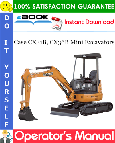 Thumbnail ☆☆ Best ☆☆ Case CX31B, CX36B Mini Excavators Operators Manual