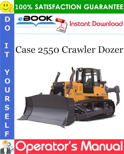 Thumbnail ☆☆ Best ☆☆ Case 2550 Crawler Dozer Operators Manual