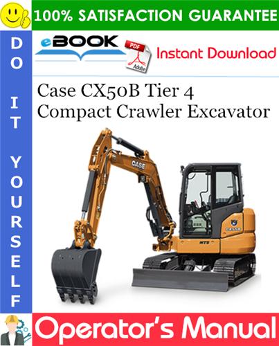 Thumbnail ☆☆ Best ☆☆ Case CX50B Tier 4 Compact Crawler Excavator Operators Manual