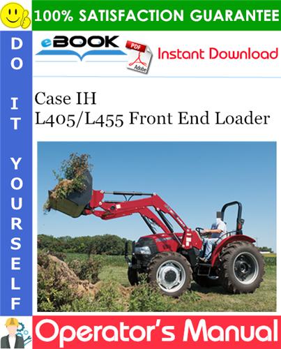 Thumbnail ☆☆ Best ☆☆ Case IH L405/L455 Front End Loader Operators Manual