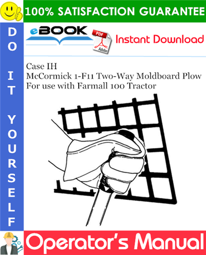 Thumbnail ☆☆ Best ☆☆ Case IH McCormick 1-F11 Two-Way Moldboard Plow Operators Manual (For use with Farmall 100 Tractor)