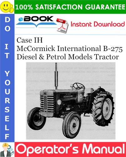 Thumbnail ☆☆ Best ☆☆ Case IH McCormick International B-275 Diesel & Petrol Models Tractor Operators Manual
