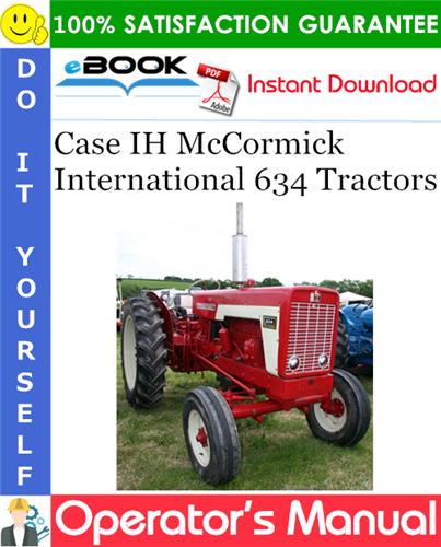 Thumbnail ☆☆ Best ☆☆ Case IH McCormick International 634 Tractors Operators Manual