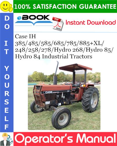 Thumbnail ☆☆ Best ☆☆ Case IH 385/485/585/685/785/885+XL/248/258/278/Hydro 268/Hydro 85/Hydro 84 Industrial Tractors Operators Manual