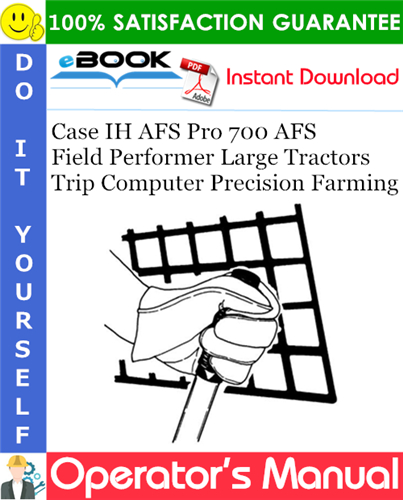 Thumbnail ☆☆ Best ☆☆ Case IH AFS Pro 700 AFS Field Performer Large Tractors Trip Computer Precision Farming Software Operating Guide