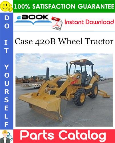 Thumbnail ☆☆ Best ☆☆ Case 420B Wheel Tractor Parts Catalog Manual