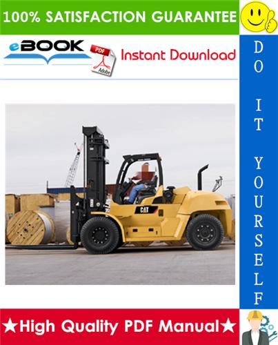 Thumbnail ☆☆ Best ☆☆ Caterpillar Cat DP100, DP115, DP135, DP150 Lift Trucks Service Repair Manual