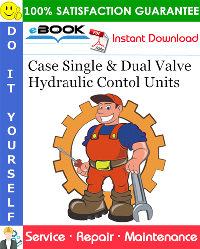 Thumbnail ☆☆ Best ☆☆ Case Single & Dual Valve Hydraulic Contol Units Service Repair Manual (for Models S, D and LA Series Tractors)