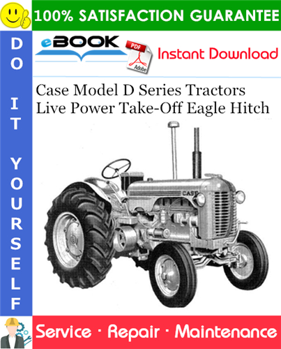 Thumbnail ☆☆ Best ☆☆ Case Model D Series Tractors Live Power Take-Off Eagle Hitch Service Repair Manual