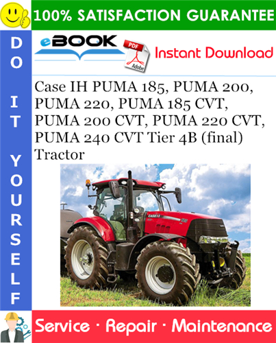 Thumbnail ☆☆ Best ☆☆ Case IH PUMA 185, PUMA 200, PUMA 220, PUMA 185 CVT, PUMA 200 CVT, PUMA 220 CVT, PUMA 240 CVT Tier 4B (final) Tractor Service Repair Manual