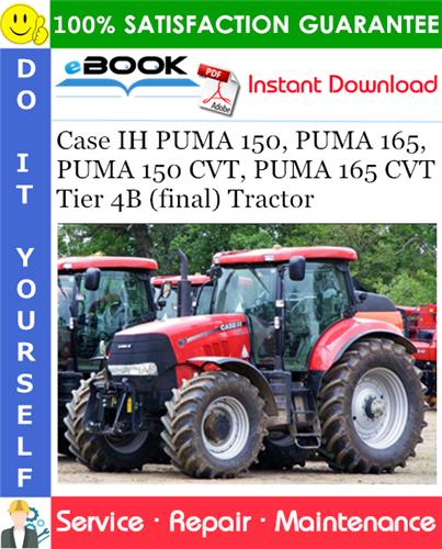 Thumbnail ☆☆ Best ☆☆ Case IH PUMA 150, PUMA 165, PUMA 150 CVT, PUMA 165 CVT Tier 4B (final) Tractor Service Repair Manual