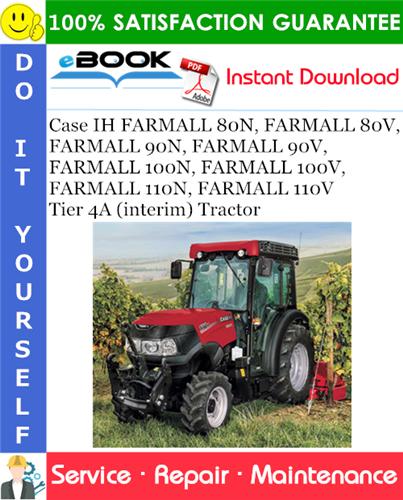 Thumbnail ☆☆ Best ☆☆ Case IH FARMALL 80N, FARMALL 80V, FARMALL 90N, FARMALL 90V, FARMALL 100N, FARMALL 100V, FARMALL 110N, FARMALL 110V - Tier 4A (interim) Tractor Service Repair Man