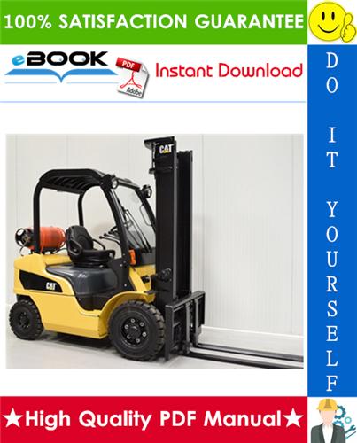Thumbnail ☆☆ Best ☆☆ Caterpillar Cat GP20N, GP25N, GP30N, GP35N, GP35AN Lift Trucks Service Repair Manual