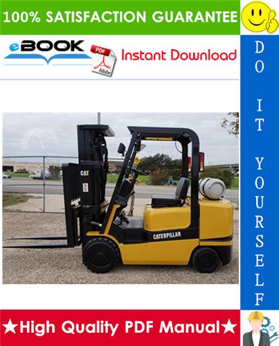 Thumbnail ☆☆ Best ☆☆ Caterpillar Cat GC15K, GC18K, GC20K, GC20K HP, GC25K, GC25K HP, GC30K Lift Trucks Service Repair Manual