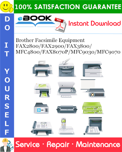 Thumbnail ☆☆ Best ☆☆ Brother FAX2800/FAX2900/FAX3800/MFC4800/FAX8070P/MFC9030/MFC9070 Facsimile Equipment Service Repair Manual