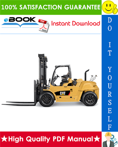 Thumbnail ☆☆ Best ☆☆ Caterpillar Cat DP100N, DP120N, DP135N, DP150N, DP160N Lift Trucks Service Repair Manual