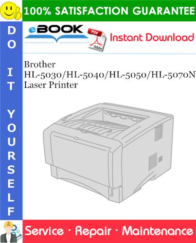 Thumbnail ☆☆ Best ☆☆ Brother HL-5030/HL-5040/HL-5050/HL-5070N Laser Printer Service Repair Manual