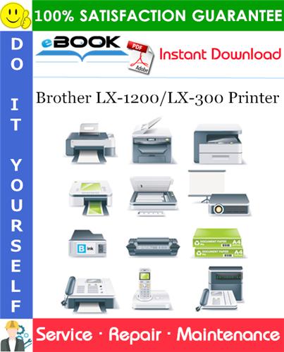 Thumbnail ☆☆ Best ☆☆ Brother LX-1200/LX-300 Printer Service Repair Manual