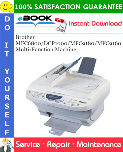 Thumbnail ☆☆ Best ☆☆ Brother MFC6800/DCP1000/MFC9180/MFC9160 Multi-Function Machine Service Repair Manual