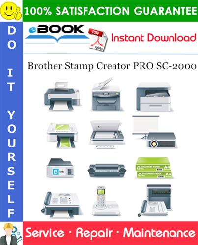 Thumbnail ☆☆ Best ☆☆ Brother Stamp Creator PRO SC-2000 Service Repair Manual