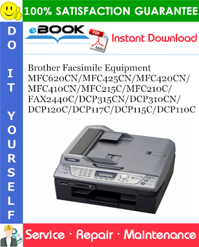 Thumbnail ☆☆ Best ☆☆ Brother Facsimile Equipment MFC620CN/MFC425CN/MFC420CN/MFC410CN/MFC215C/MFC210C/FAX2440C/DCP315CN/DCP310CN/DCP120C/DCP117C/DCP115C/DCP110C Service Repair Manual