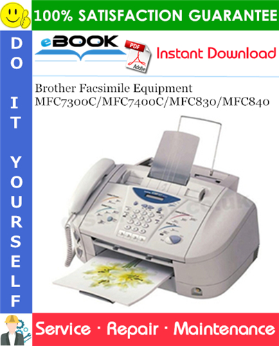 Thumbnail ☆☆ Best ☆☆ Brother Facsimile Equipment MFC7300C / MFC7400C / MFC830 / MFC840 Service Repair Manual