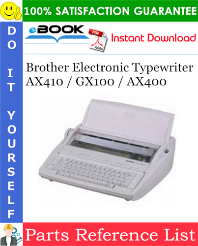 Thumbnail ☆☆ Best ☆☆ Brother Electronic Typewriter AX410 / GX100 / AX400 Parts Reference List