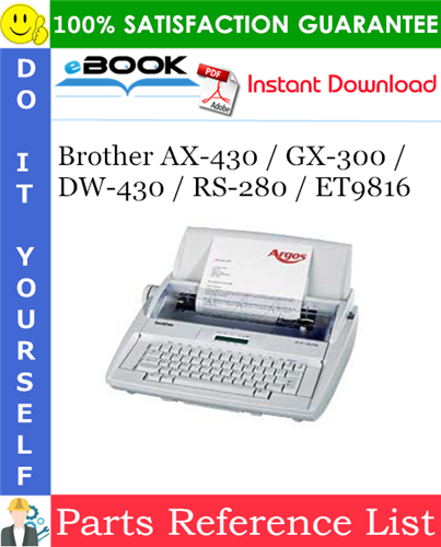 Thumbnail ☆☆ Best ☆☆ Brother AX-430 / GX-300 / DW-430 / RS-280 / ET9816 Parts Reference List