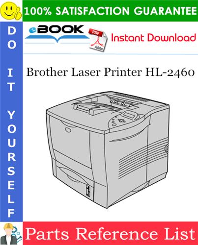 Thumbnail ☆☆ Best ☆☆ Brother Laser Printer HL-2460 Parts Reference List