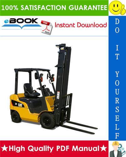 Thumbnail ☆☆ Best ☆☆ Caterpillar Cat DP20N, DP25N, DP30N, DP35N Lift Trucks Service Repair Manual