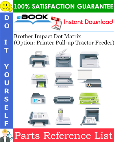 Thumbnail ☆☆ Best ☆☆ Brother Impact Dot Matrix (Option: Printer Pull-up Tractor Feeder) Parts Reference List