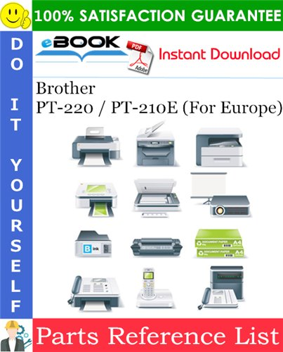 Thumbnail ☆☆ Best ☆☆ Brother PT-220 / PT-210E (For Europe) Parts Reference List