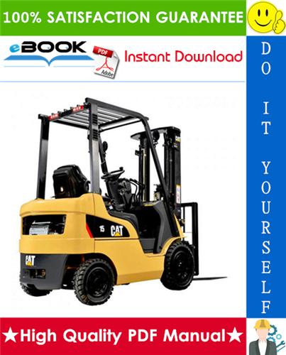 Thumbnail ☆☆ Best ☆☆ Caterpillar Cat DP15 AC, DP18 AC, DP20 AC, DP25 AC, DP30 AC, DP35 AC, GP15 AC, GP18 AC, GP20 AC, GP25 AC, GP30 AC, GP35 AC Lift Trucks Service Repair Manual