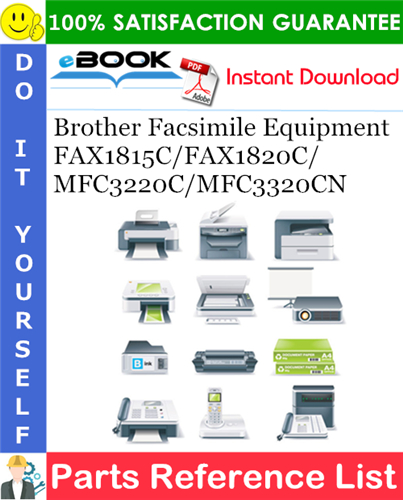 Thumbnail ☆☆ Best ☆☆ Brother Facsimile Equipment FAX1815C/FAX1820C/MFC3220C/MFC3320CN Parts Reference List