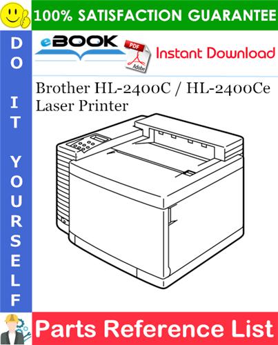Thumbnail ☆☆ Best ☆☆ Brother HL-2400C / HL-2400Ce Laser Printer Parts Reference List