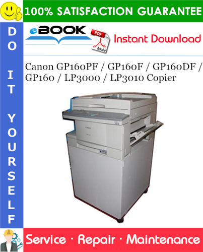 Thumbnail ☆☆ Best ☆☆ Canon GP160PF / GP160F / GP160DF / GP160 / LP3000 / LP3010 Copier Service Repair Manual + Parts Catalog