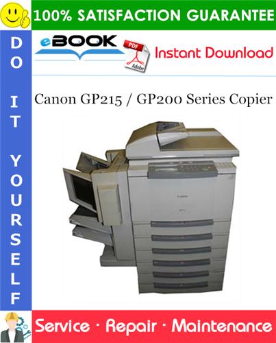 Thumbnail ☆☆ Best ☆☆ Canon GP215 / GP200 Series Copier Service Repair Manual