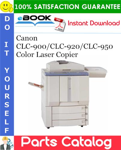 Thumbnail ☆☆ Best ☆☆ Canon CLC-900/CLC-920/CLC-950 Color Laser Copier Parts Catalog Manual