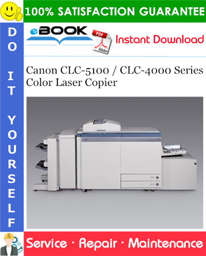 Thumbnail ☆☆ Best ☆☆ Canon CLC-5100 / CLC-4000 Series Color Laser Copier Service Repair Manual