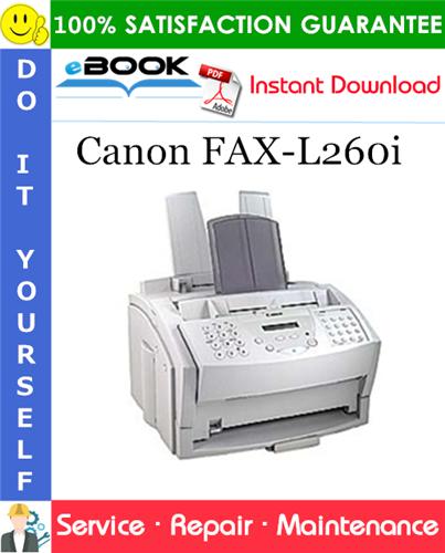 Thumbnail ☆☆ Best ☆☆ Canon FAX-L260i Service Repair Manual + Parts Catalog