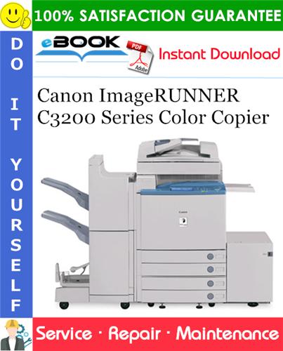 Thumbnail ☆☆ Best ☆☆ Canon ImageRUNNER C3200 Series Color Copier Service Repair Manual + Parts Catalog