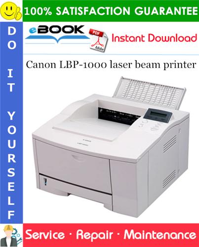 Thumbnail ☆☆ Best ☆☆ Canon LBP-1000 laser beam printer Service Repair Manual + Parts Catalog + Circuit Diagram