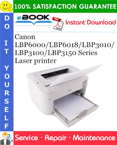 Thumbnail ☆☆ Best ☆☆ Canon LBP6000 / LBP6018 / LBP3010 / LBP3100 / LBP3150 Series Laser printer Service Repair Manual