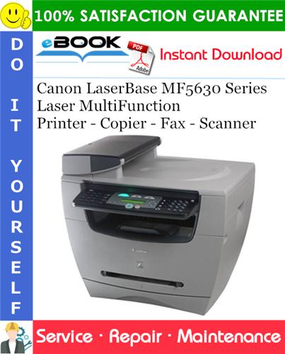 Thumbnail ☆☆ Best ☆☆ Canon LaserBase MF5630 Series Laser MultiFunction Printer - Copier - Fax - Scanner Service Repair Manual + Parts Catalog