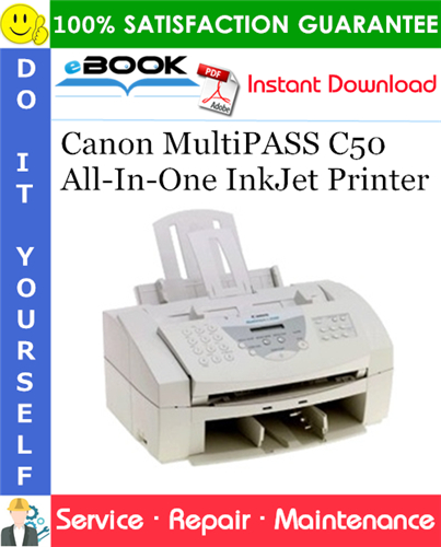 Thumbnail ☆☆ Best ☆☆ Canon MultiPASS C50 All-In-One InkJet Printer Service Repair Manual + Parts Catalog