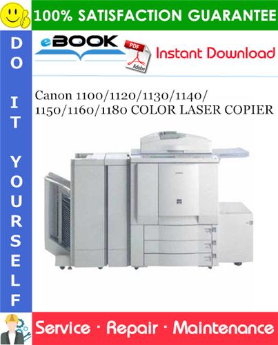 Thumbnail ☆☆ Best ☆☆ Canon 1100/1120/1130/1140/1150/1160/1180 COLOR LASER COPIER Service Repair Manual