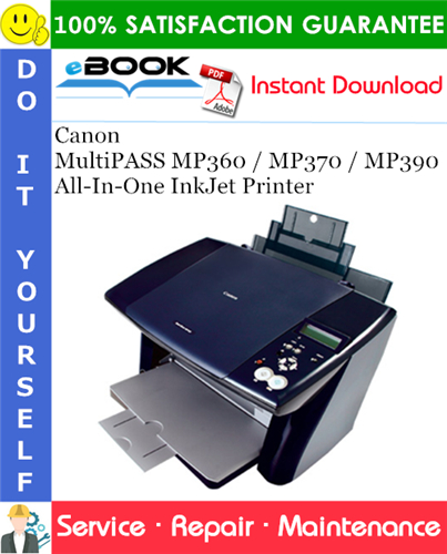 Thumbnail ☆☆ Best ☆☆ Canon MultiPASS MP360 / MP370 / MP390 All-In-One InkJet Printer Service Repair Manual